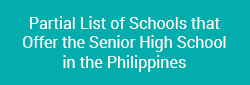 Partial List of Schools that Offer the Senior High School in th